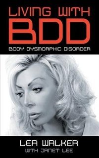 Living With BDD: Body Dysmorphic Disorder