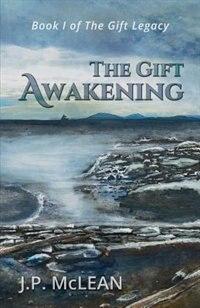 Book The Gift: Awakening by J P McLean