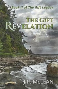 Book The Gift: Revelation by J P McLean