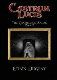 Castrum Lucis by Edain Duguay