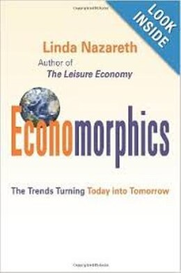 Book Economorphics: The Trends Turning Today Into Tomorrow by Nazareth M. Linda