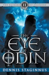 The Eye of Odin by Dennis Staginnus