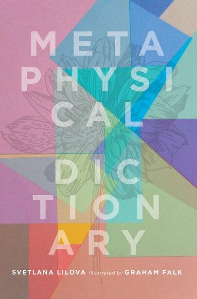 Metaphysical Dictionary by Svetlana Lilova