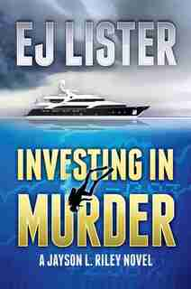 Investing in Murder by EJ Lister