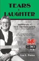 Tears & Laughter: Autobiography of Neil Thomas Lewis