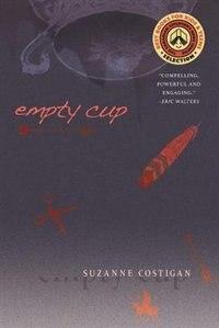 Empty Cup by Suzanne Costigan