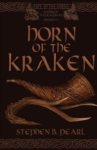 Horn of the Kraken by Stephen B Pearl