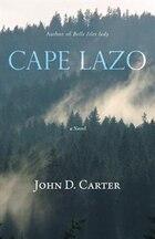 Cape Lazo: a novel