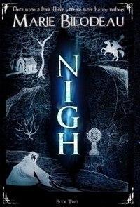 Book Nigh - Book 2 by Marie Bilodeau