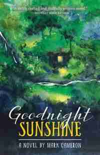 Goodnight Sunshine by Mark Cameron