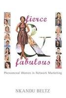 Fierce and Fabulous: Phenomenal Women in Network Marketing