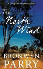 The North Wind: A Dungirri Christmas Novella