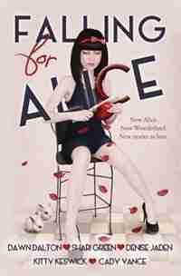 Falling For Alice by Dawn Dalton