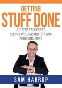 Getting Stuff Done by Sam Harrop