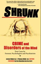 Book Shrunk: Crime and Disorders of the Mind by Lorene Shyba