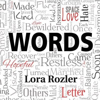 Words by Lora Rozler