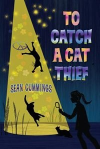 Book To Catch a Cat Thief by Sean Cummings