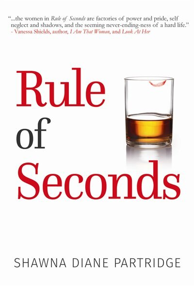 Rule of Seconds by Shawna Diane Diane Partridge