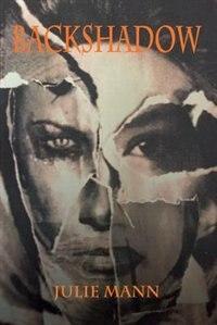 Backshadow by Julie Mann