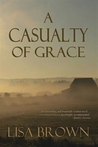 A Casualty of Grace by Lisa Brown