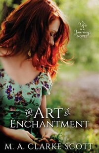 Book The Art of Enchantment by M A Clarke Scott