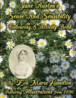 Jane Austen's Sense And Sensibility Colouring & Activity Book: Featuring Illustrations from 1896