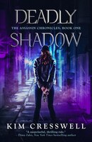 Deadly Shadow: The Assassin Chronicles Book 1