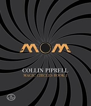 MOM by Collin Piprell