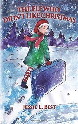 The Elf Who Didn't Like Christmas by Polina Polyankakul