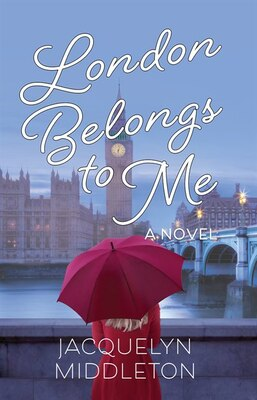 Book London Belongs to Me by Jacquelyn Middleton