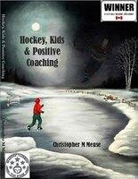 Hockey, Kids & Positive Coaching