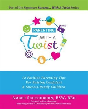 Parenting with a Twist by Amber Scotchburn
