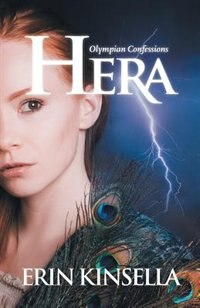 Olympian Confessions: Hera by Erin Kinsella