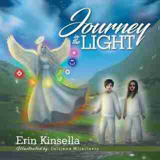 Journey in the Light by Erin Kinsella