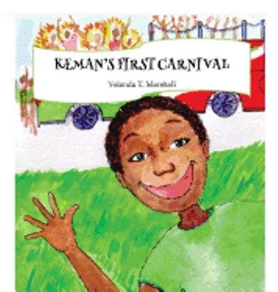 Keman's First Carnival by Yolanda T. Marshall
