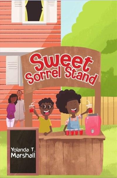 Sweet Sorrel Stand by Yolanda T. Marshall