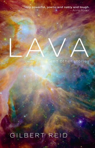Lava and Other Stories by Gilbert Reid