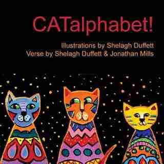 CATalphabet!: Alphabet with Cats by Shelagh Duffett
