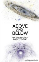 Above and Below: Modern Physics for Everyone