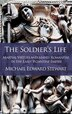 The Soldier's Life: Martial Virtues and Manly Romanitas in the Early Byzantine Empire by Michael Edward Stewart