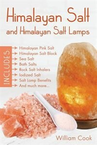 Himalayan Salt and Himalayan Salt Lamps: Himalayan Pink Salt, Himalayan Salt Block, Sea Salt, Bath…