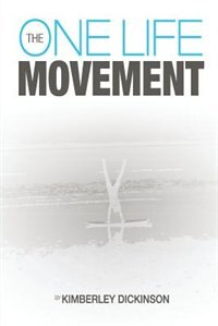 One lIfe movement by Kimberley Dickinson