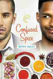 Confused Spice by Mathis Bailey