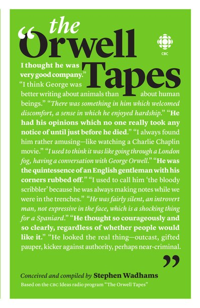 The  Orwell Tapes by Stephen Wadhams