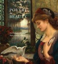 Poetry In Beauty: The Pre-raphaelite Art Of Marie Spartali Stillman