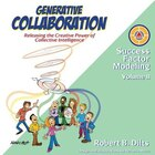 Generative Collaboration: Releasing the Creative Power of Collective Intelligence