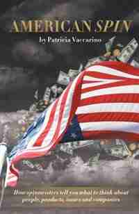 American Spin by Patricia Vaccarino
