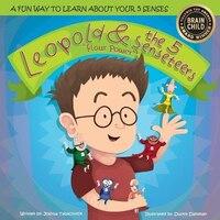 Leopold & the 5 Senseteers: Flour Power