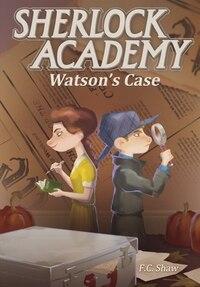 Sherlock Academy: Watson's Case