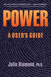 Power: A User's Guide by Julie Diamond